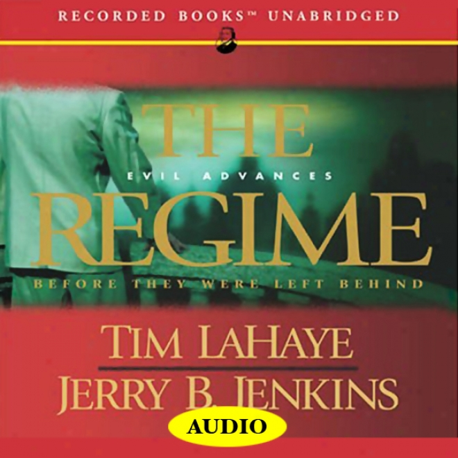 The Regime: Before They Were Left Behind, Book 2 (unabridged)