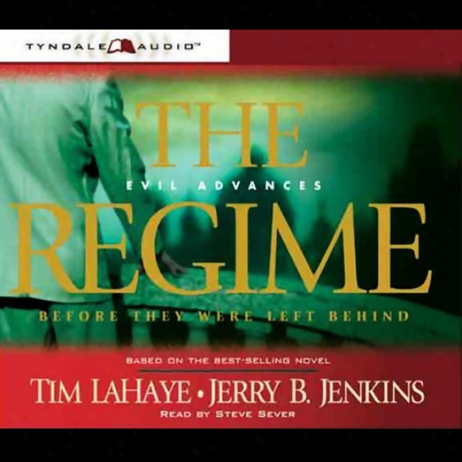 The Regime: Wrong Advances, Before They Were Left Behind, Book 2