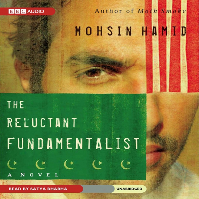 The Reluctant Fundamwntalist (unabridged)