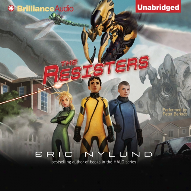 The Resisters: Book 1 (unabridged)