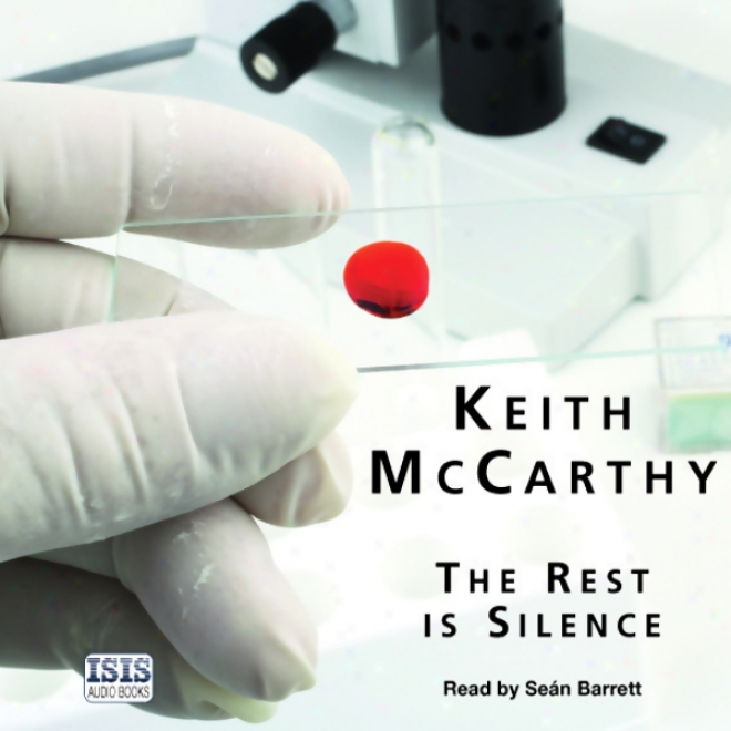 The Rest Is Silence (unabridged)