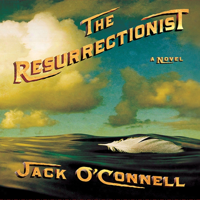 The Resurrectionist (unabridged)
