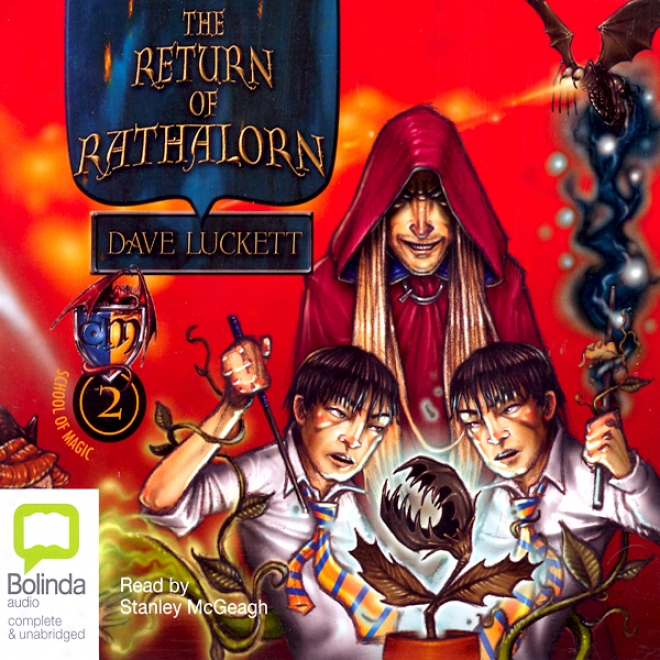The Return Of Rathalorn: School Of Magic, Book 2 (unabridged)