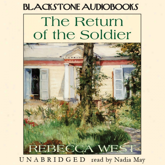 The Return Of The Soldier (unabridged)