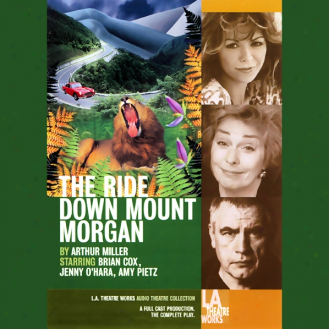 The Ride Down Mount Morgan (dramatized)