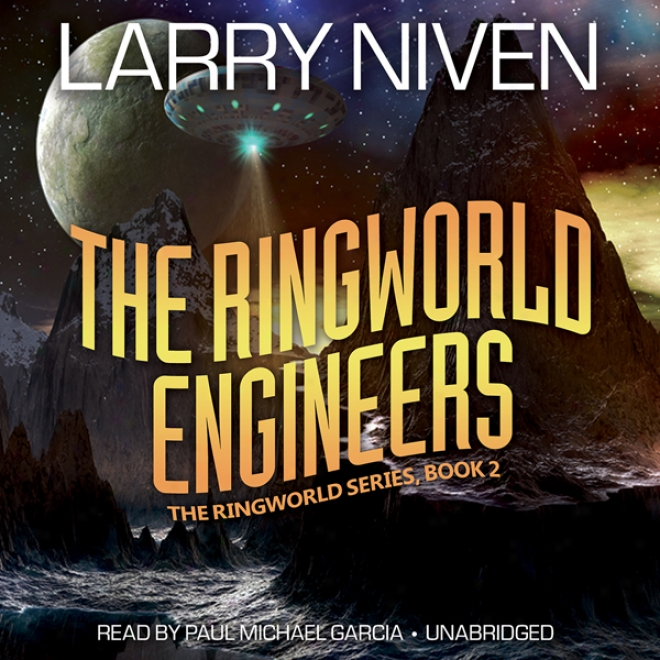 The Ringworld Engineers: The Ringworld Series, Book 2 (unabridged)