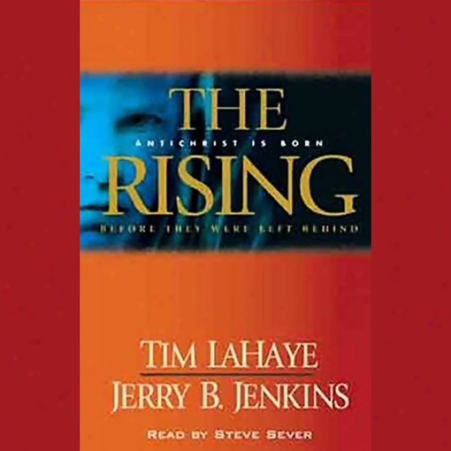 The Rising: Before They Were Left Behind