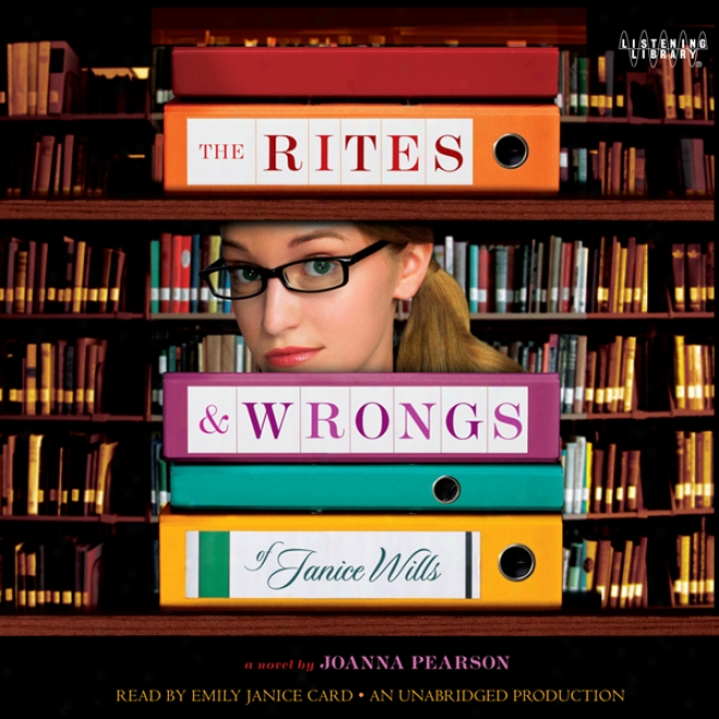 The Rites And Wrongs Of Janice Wills (unabridged)