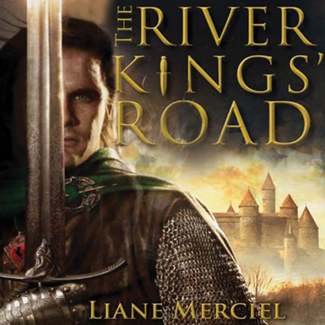The River Kings' Road: A Novel Of Ithelas (unabridged)