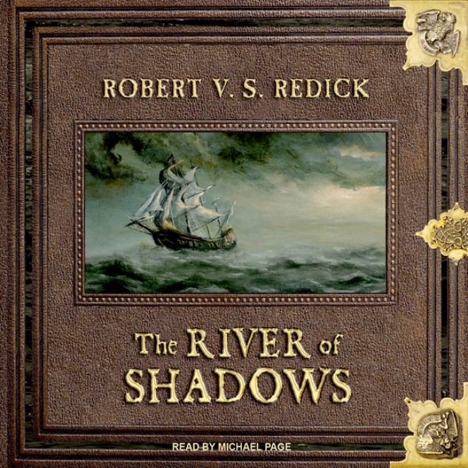 The River Of Shadows: Chathrand Voyage Series, Book 3 (unabridged)