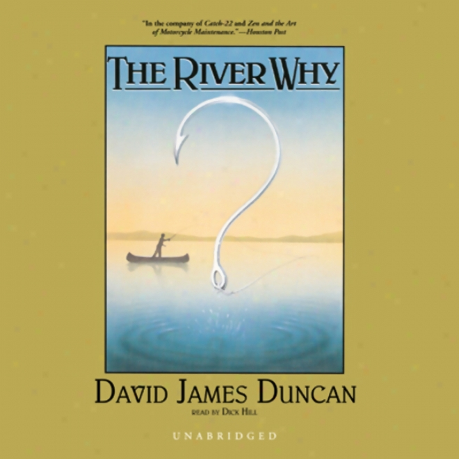 The River Why (unabridged)