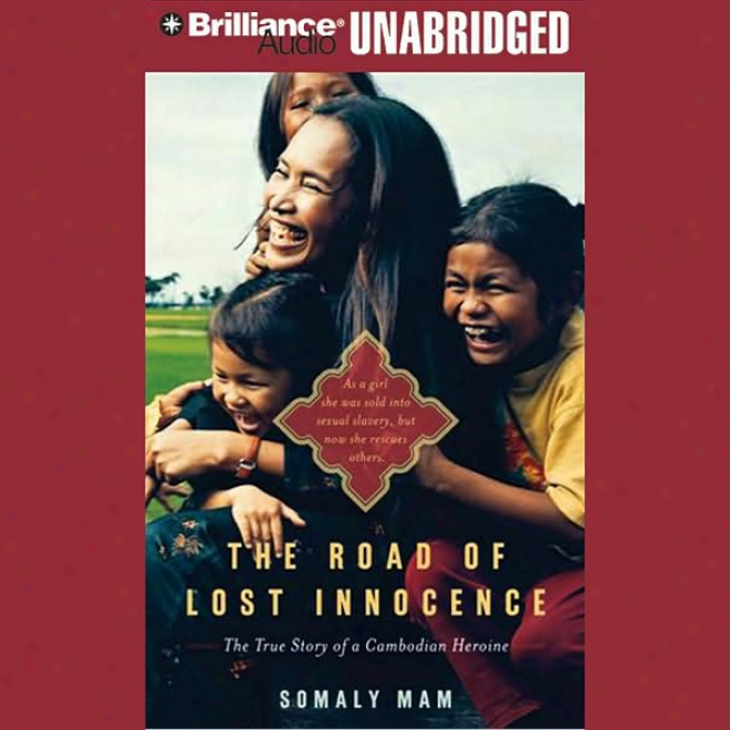 The Path O Abstracted Innocence: The True Story Of A Cambodian Heroine (unabridged)