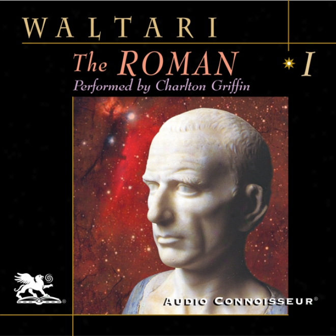 The Roman, Volume 1 (unabridged)
