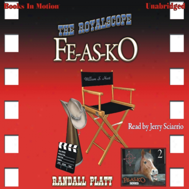 The Royalscope Fe-as-ko: Fe-as-ko Series, 2 (unabridged)