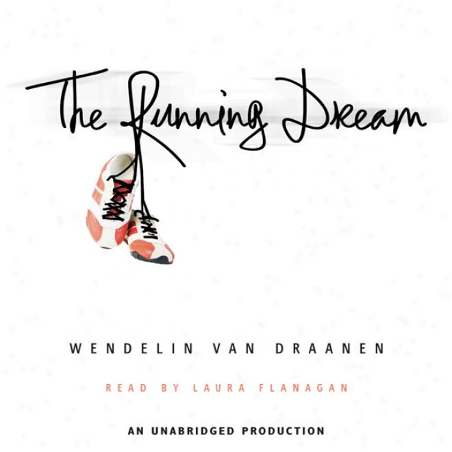 The Running Dream (unabridged)