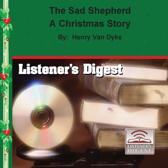 The Sad Shepherd: A Christmas Story (unabridged)