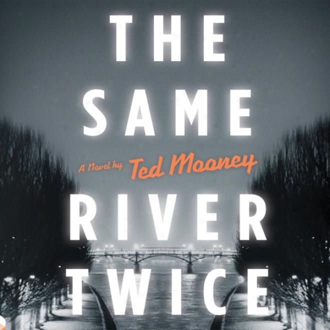 The Same River Twice (unabridged)