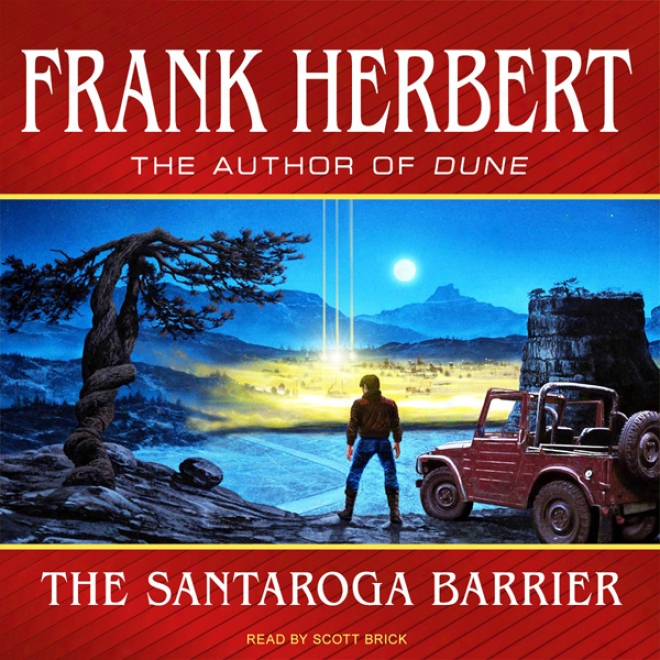The Santaroga Barrier (unabridged)