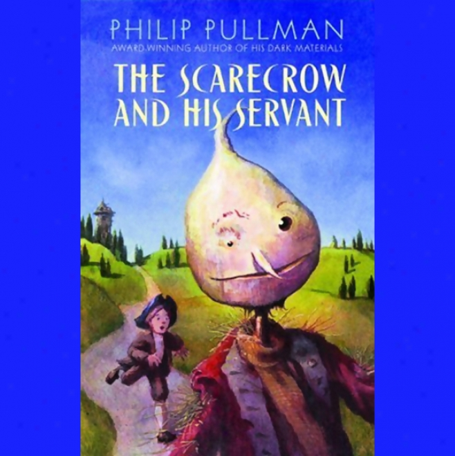 The Scarecdow And His Servant (unabridged)