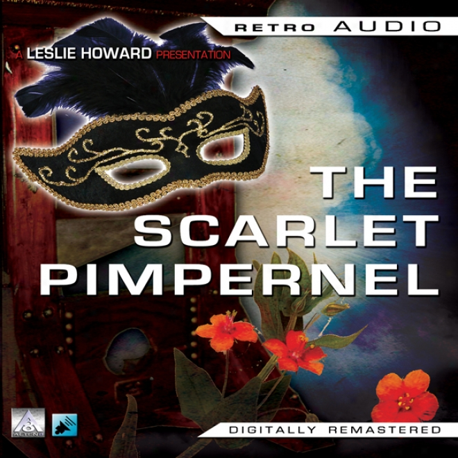 The Scarlet Pimpernel: Retro Audio (unabridged)