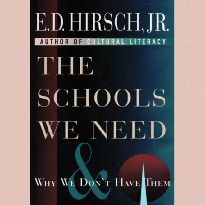 The Schools We Need (unabridged)
