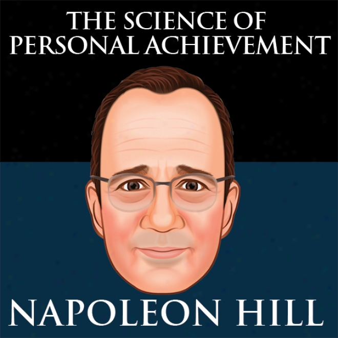 The Science Of Personal Escutcheon By Napoleon Hill (unabridged)
