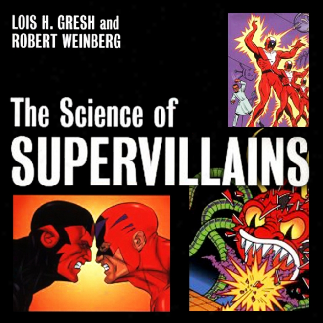The Science Of Supervillains (unabridged)
