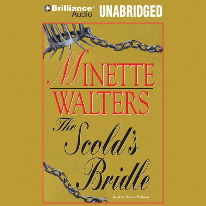 The Scold's Bridle (unabridged)