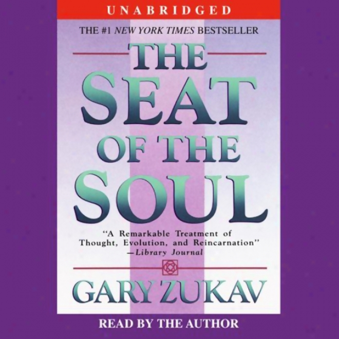 The Seat Of The Soul (unzbridged)