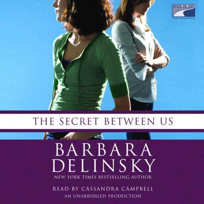 The Secret Between Us (unabridged)