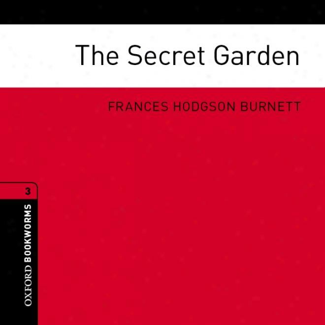 The Secret Garden (adaptation): Oxford Bookworms Library (unabridged)