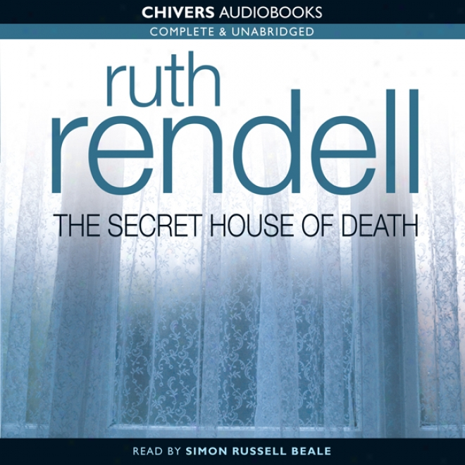The Secluded House Of Death (unabridged)