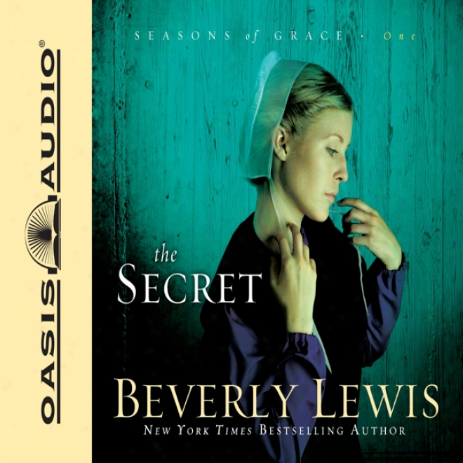 The Secret:-Seasons Of Grace, Book 1