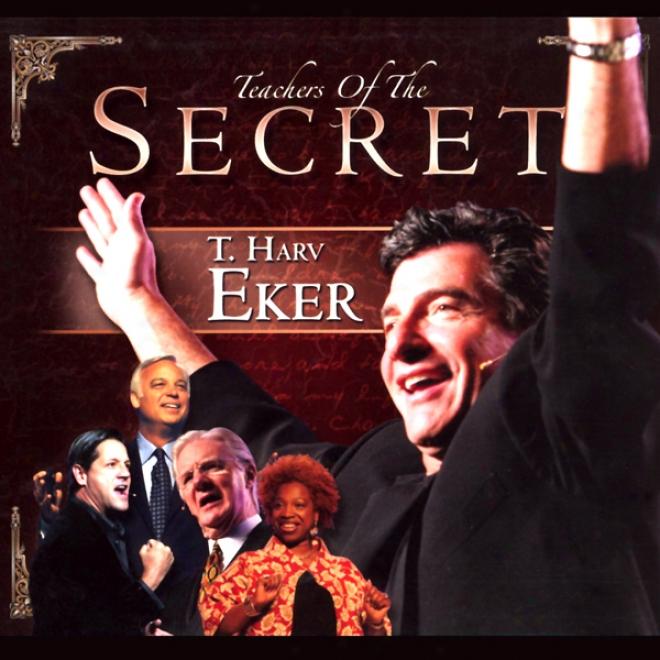 Thr Secret: T. Harv Eker
