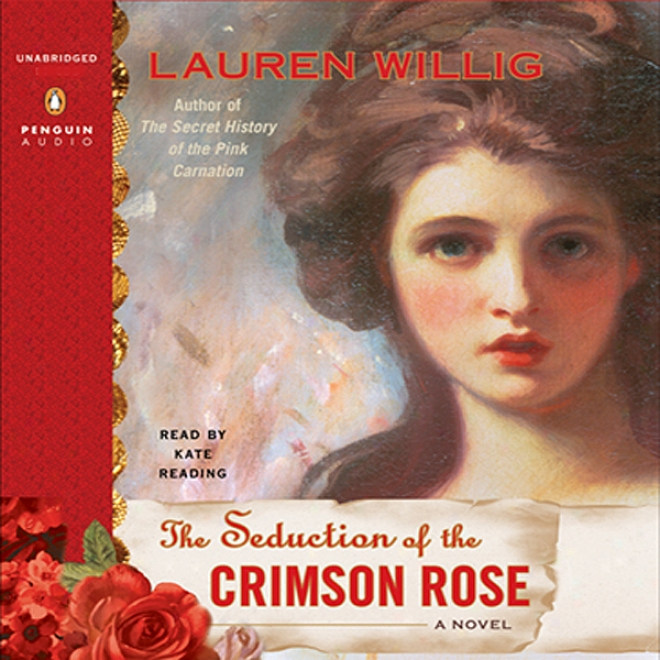The Seduction Of The Crimson Rose (unabridged)