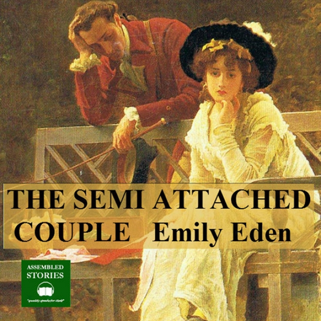 The Semi - Attached Couple (unabridged)