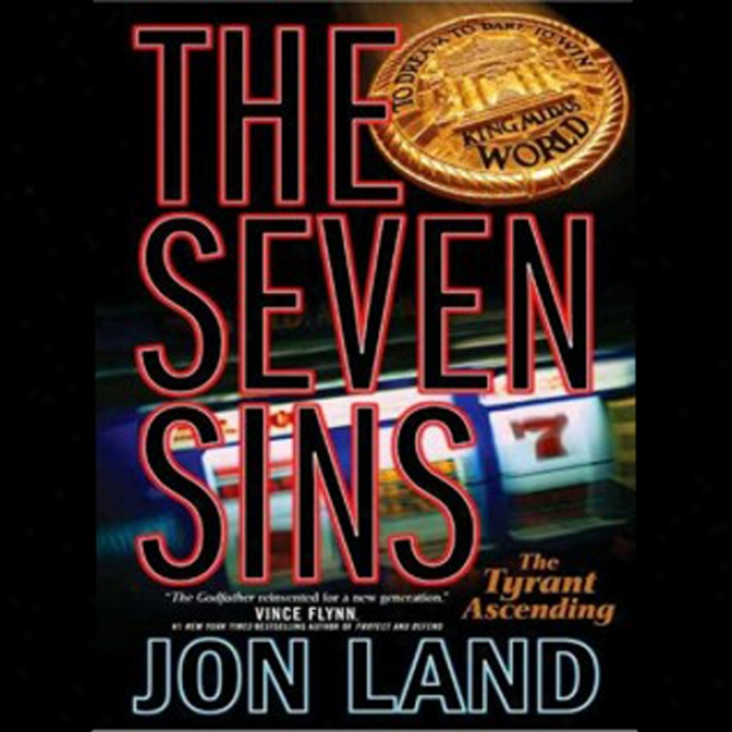 The Seven Sins: The Tyrant Ascendin g(unabridged)