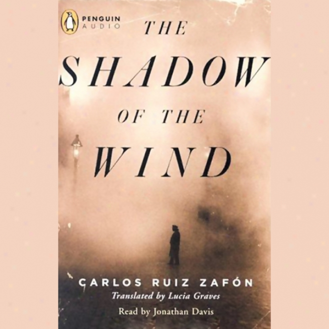 The Shadow Of The Wind (unabridged)