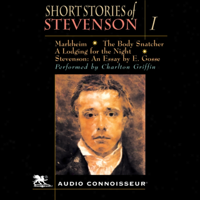 The Short Stories Of Robert Louis Stevenson, Volume 1 (unabridged)
