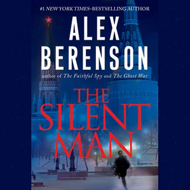 The Silent Man (unabridged)