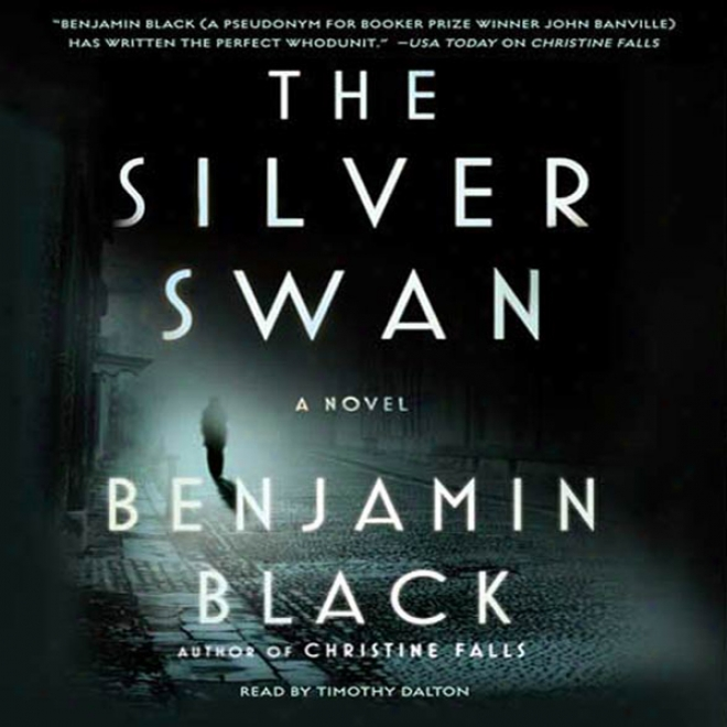 The Silver Swan: A Novel (unabridged)