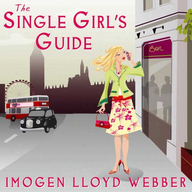 The Single Girl's Guide (unabridged)