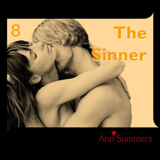 The Sinner: Ann Summers Short Story 8 (unabridged)