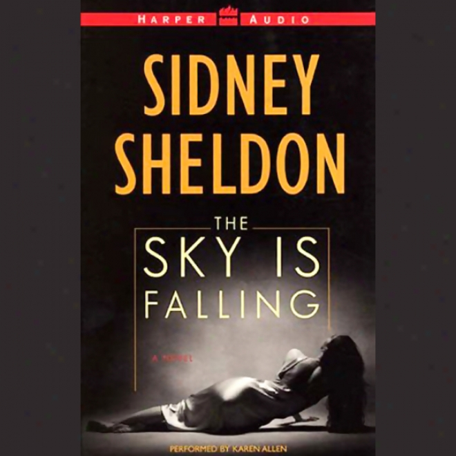 The Sky Is Falling (unabridged)
