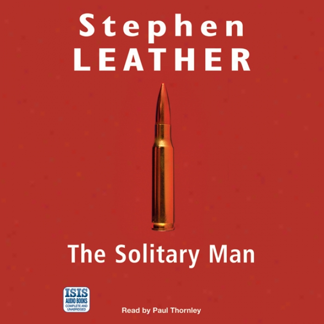 The Solitary Man (unabridged)
