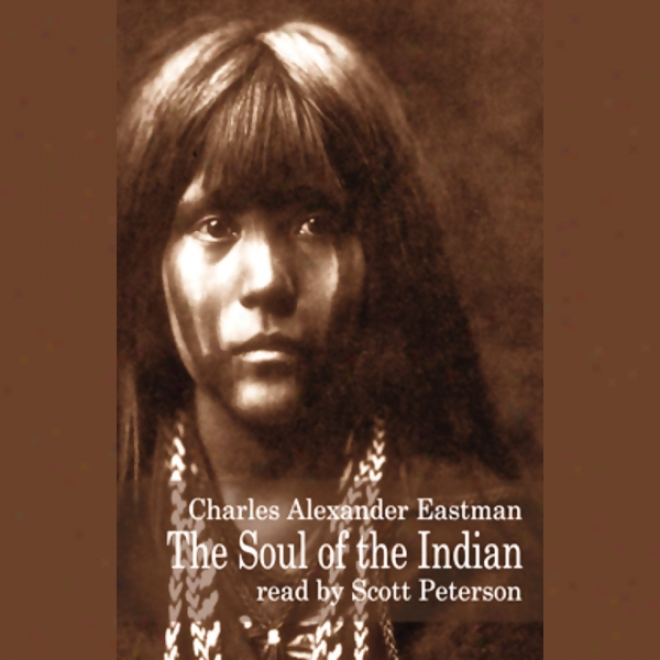 The Soul Of The Indian (unabridged)