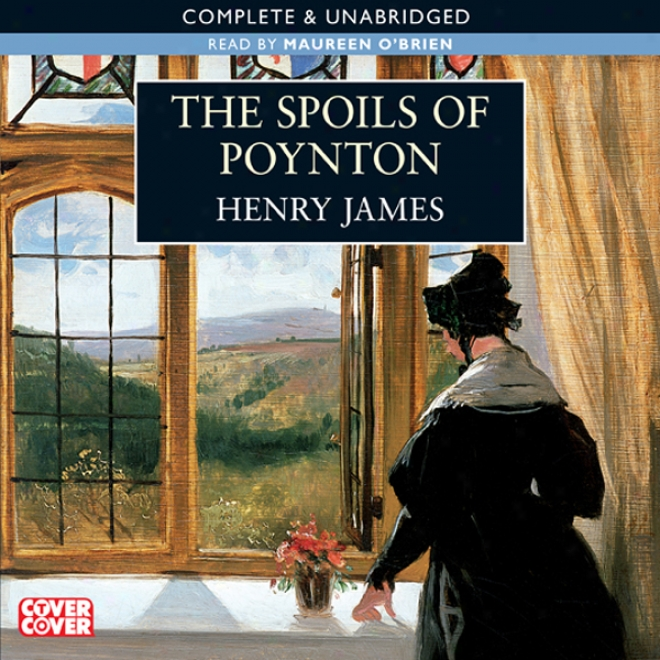 The Spoils Of Poynton (unabridged)