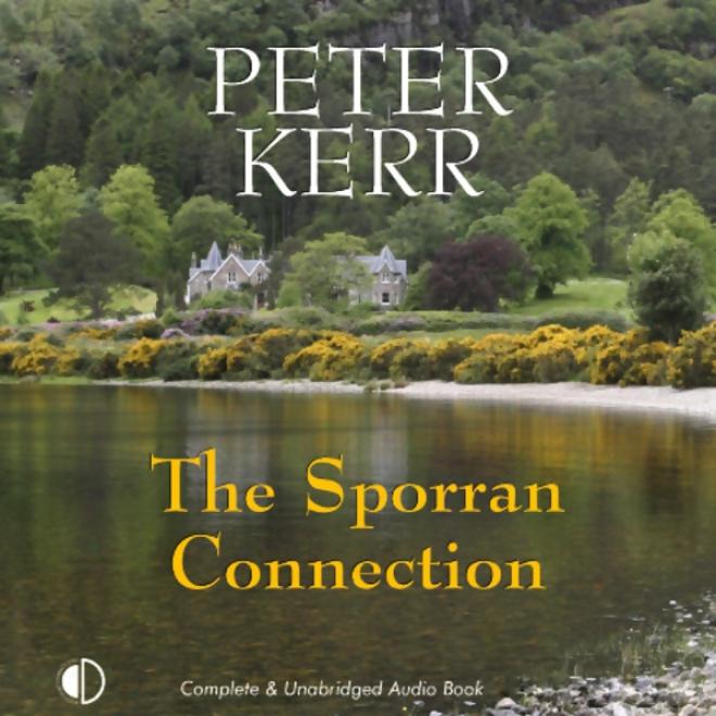 The Sporran Connection: Bob Burns Investigates (Unabridged