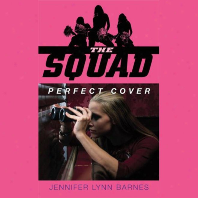 The Squad: Perfect Cover (unabridged)