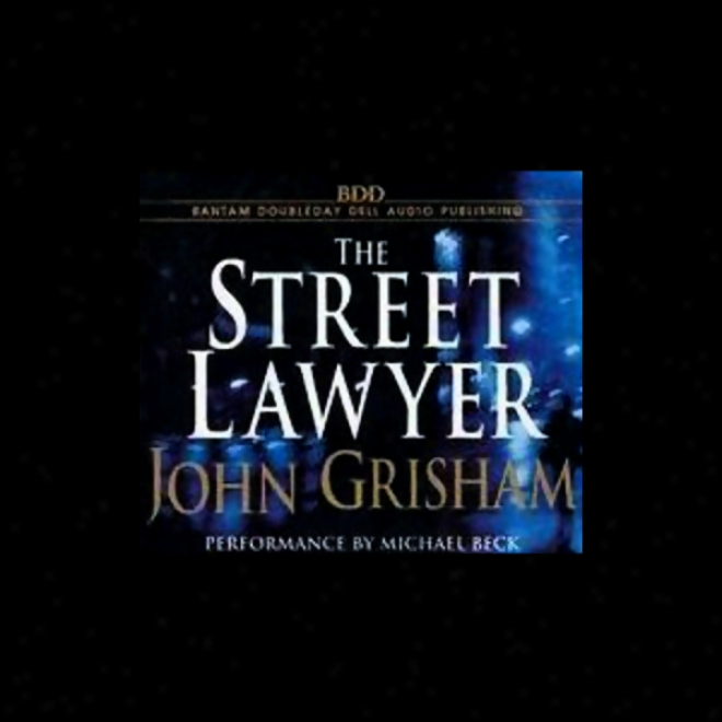 The Street Lwayer (unabridged)